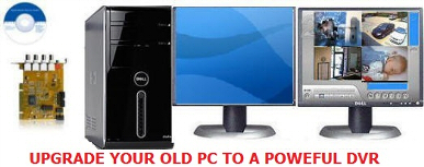 Upgrade Your Old PC to DVR