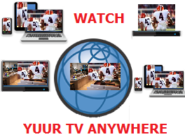 Watch your TV anywhere